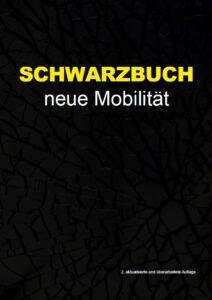 Schwarzbuch Neue Mobilität